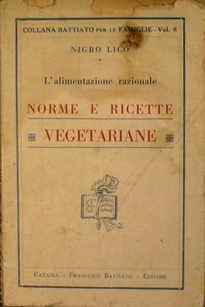 Uno dei primi libri italiani di promozione del vegetarianesimo.