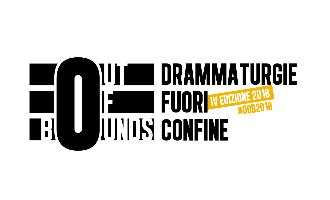 OUT of BOUNDS -drammaturgie fuori confine- 2018