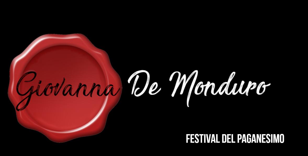 """Festival del Paganesimo In memoria di Giovanna de Monduro """"La Strega di Miagliano"""""""