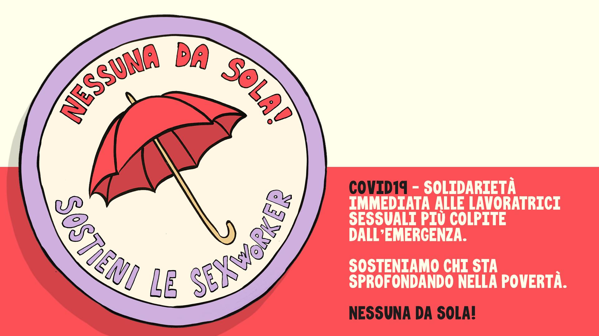 Covid19 - Nessuna da sola! Solidarietà immediata alle lavoratrici sessuali più colpite dall'emergenza
